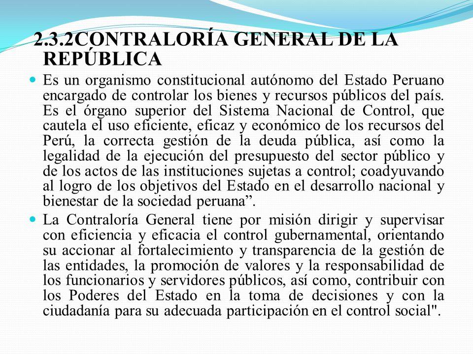 2.3.2CONTRALORÍA GENERAL DE LA REPÚBLICA