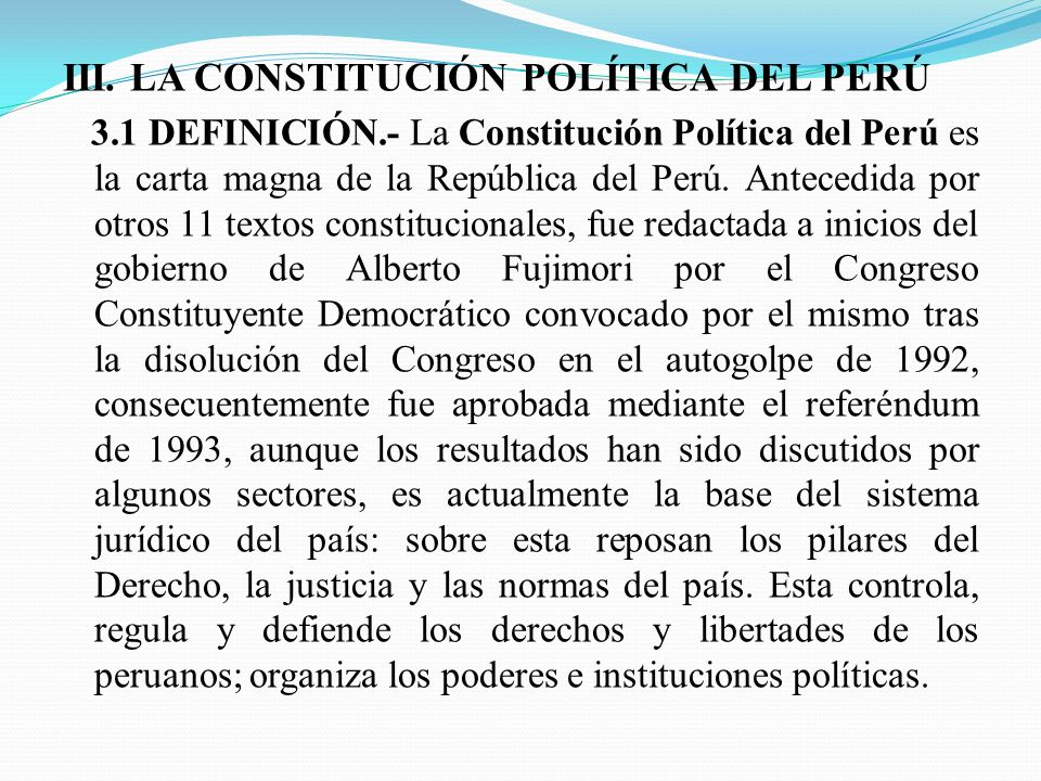 III. LA CONSTITUCIÓN POLÍTICA DEL PERÚ