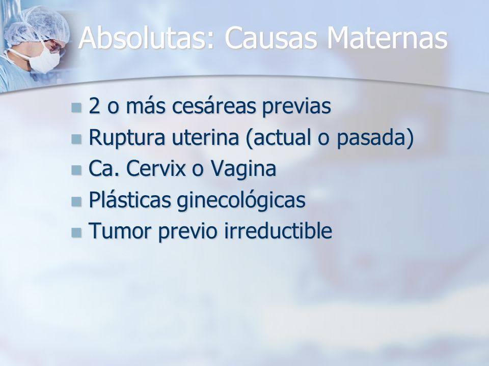 Absolutas: Causas Maternas