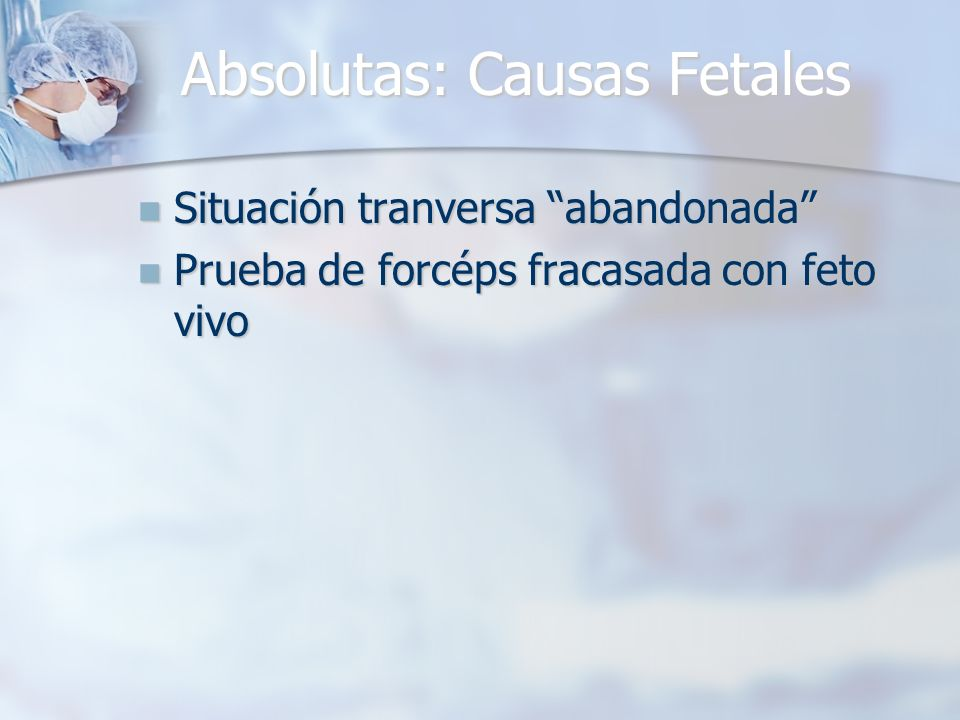 Absolutas: Causas Fetales