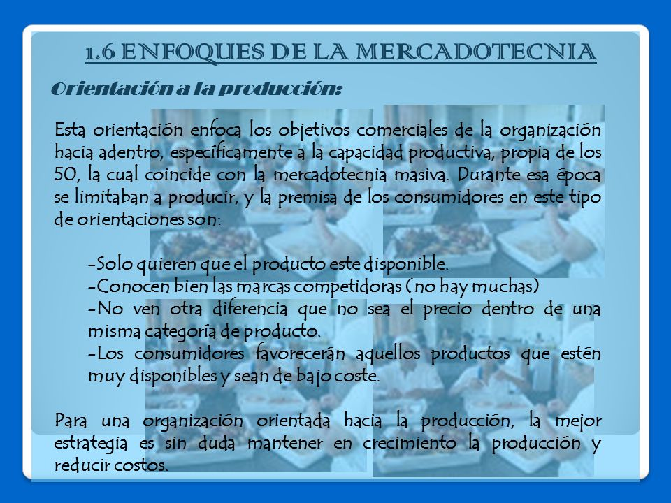 1.6 ENFOQUES DE LA MERCADOTECNIA
