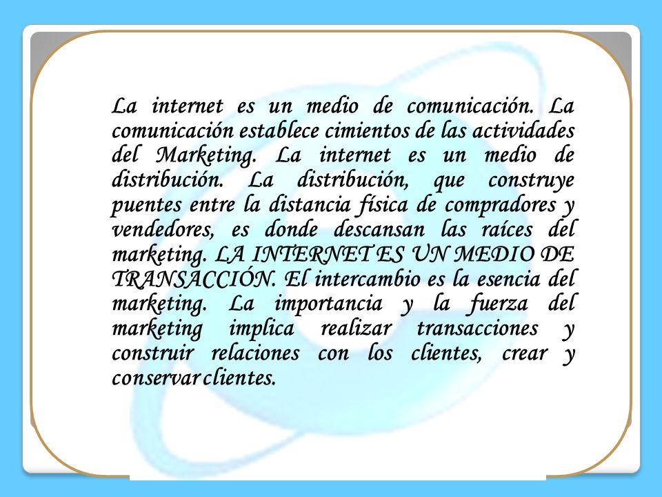 La internet es un medio de comunicación