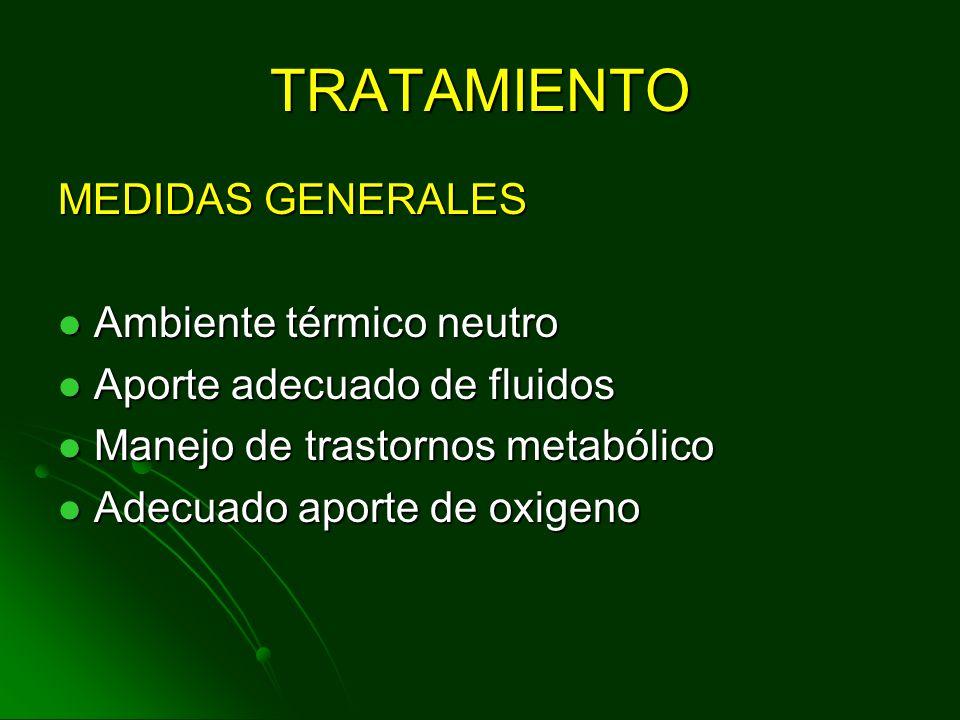 TRATAMIENTO MEDIDAS GENERALES Ambiente térmico neutro