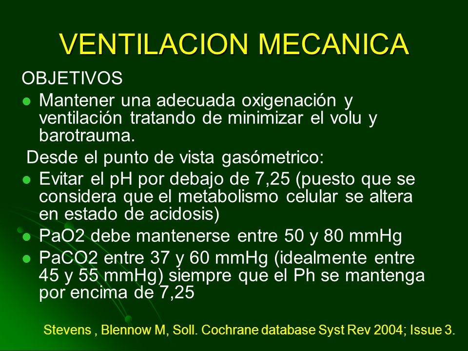 VENTILACION MECANICA OBJETIVOS