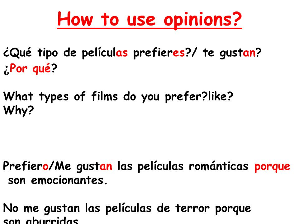 How to use opinions ¿Por qué