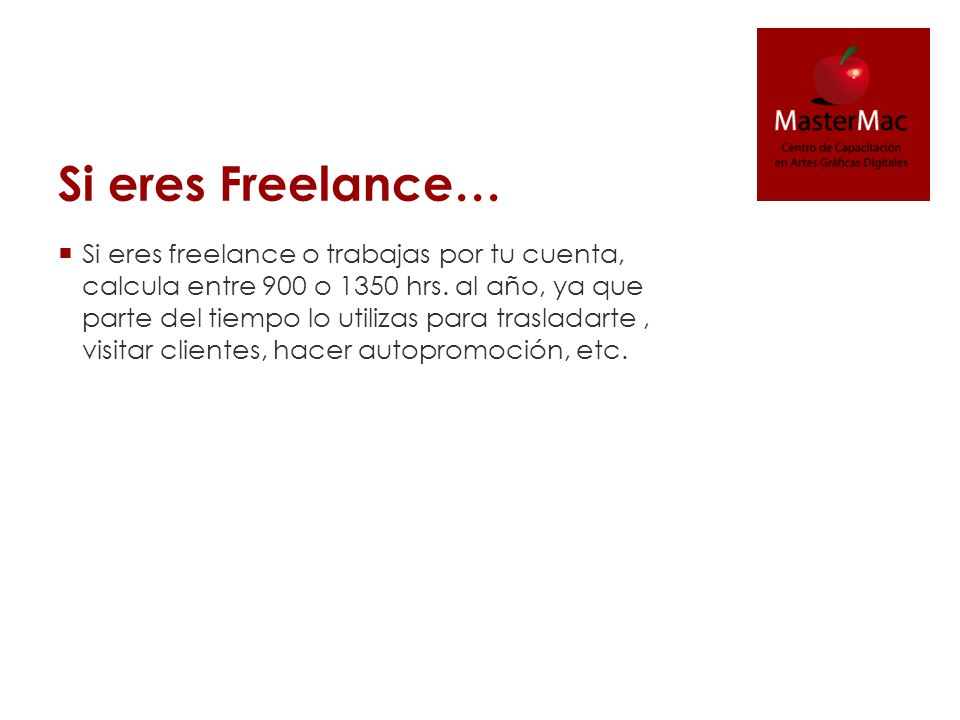 Si eres Freelance…