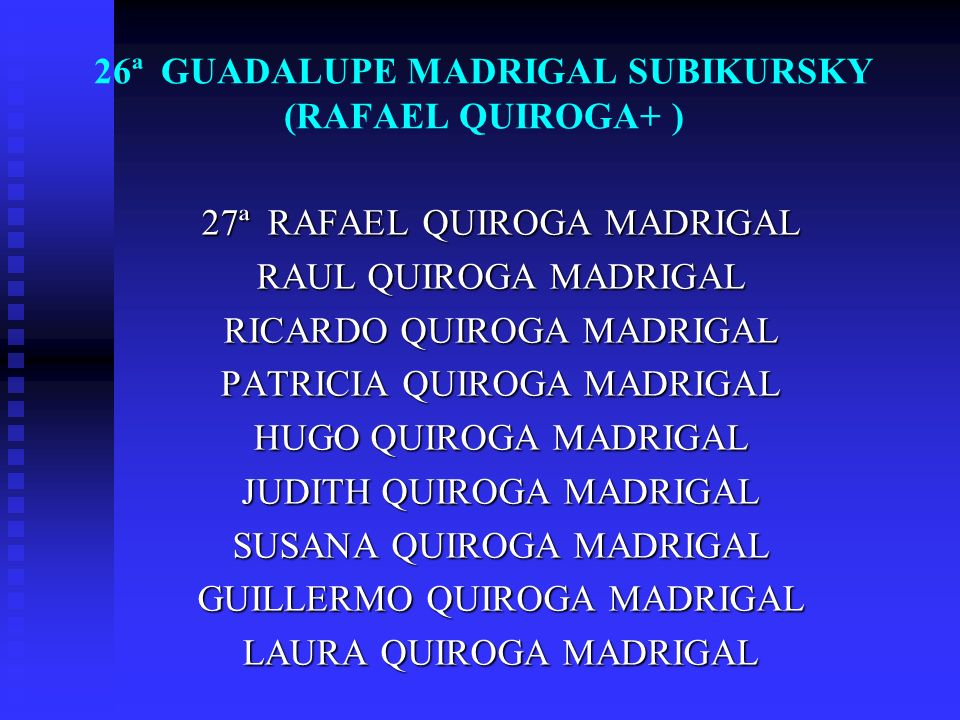 26ª GUADALUPE MADRIGAL SUBIKURSKY (RAFAEL QUIROGA+ )