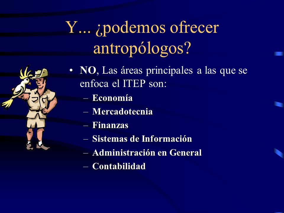 Y... ¿podemos ofrecer antropólogos