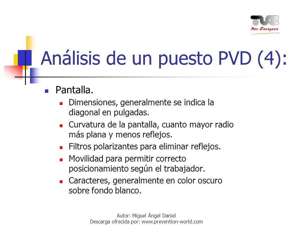 Análisis de un puesto PVD (4):