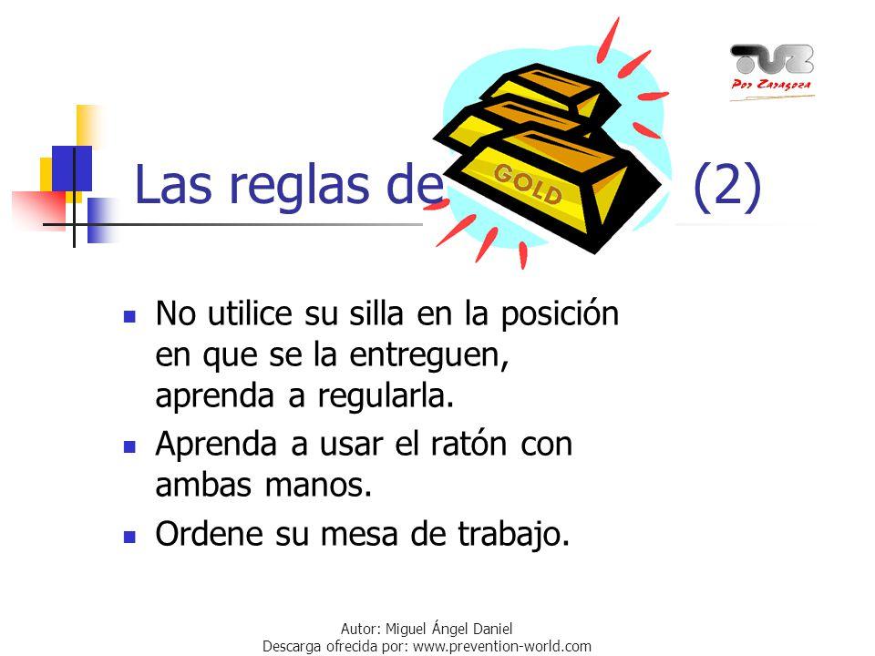 Las reglas de (2) No utilice su silla en la posición en que se la entreguen, aprenda a regularla.