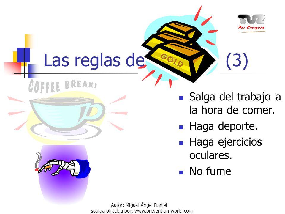 Las reglas de (3) Salga del trabajo a la hora de comer. Haga deporte.