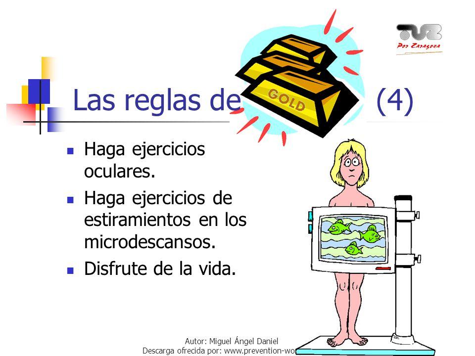 Las reglas de (4) Haga ejercicios oculares.