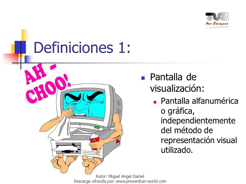 Definiciones 1: Pantalla de visualización: