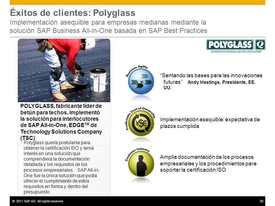 Éxitos de clientes: Polyglass Implementación asequible para empresas medianas mediante la solución SAP Business All-in-One basada en SAP Best Practices