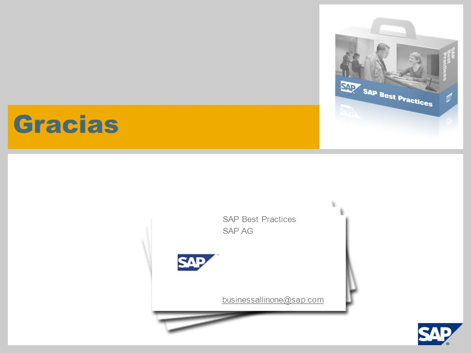 Gracias businessallinone@sap.com SAP Best Practices SAP AG