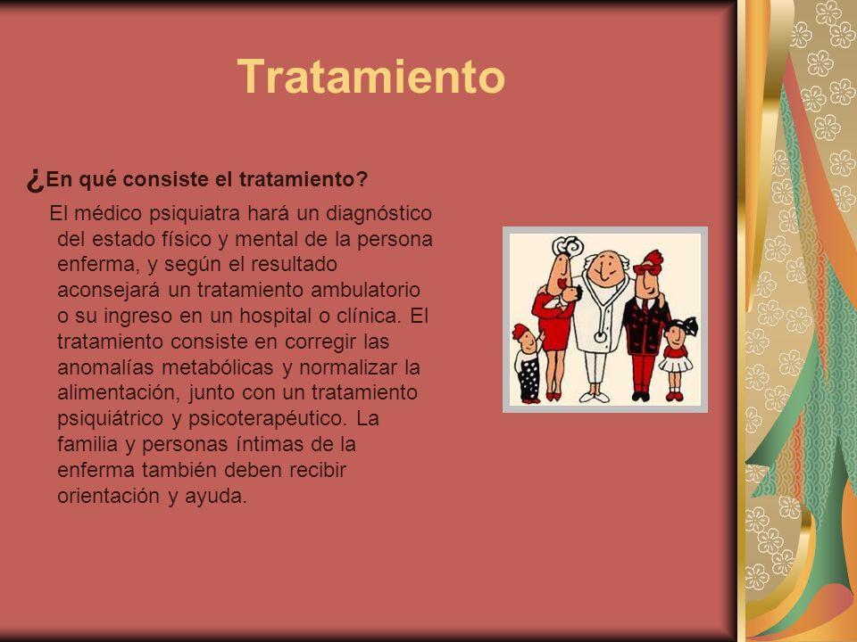 Tratamiento ¿En qué consiste el tratamiento