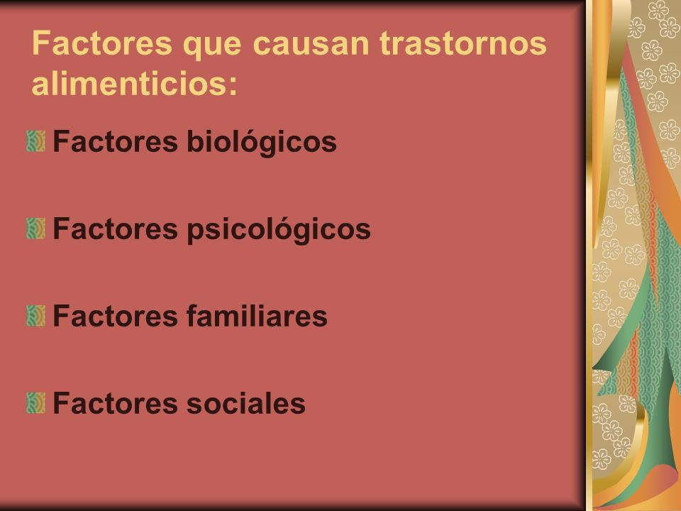 Factores que causan trastornos alimenticios: