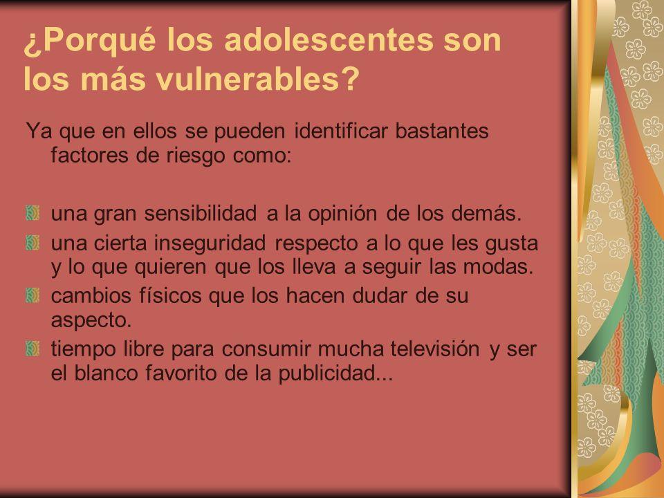 ¿Porqué los adolescentes son los más vulnerables