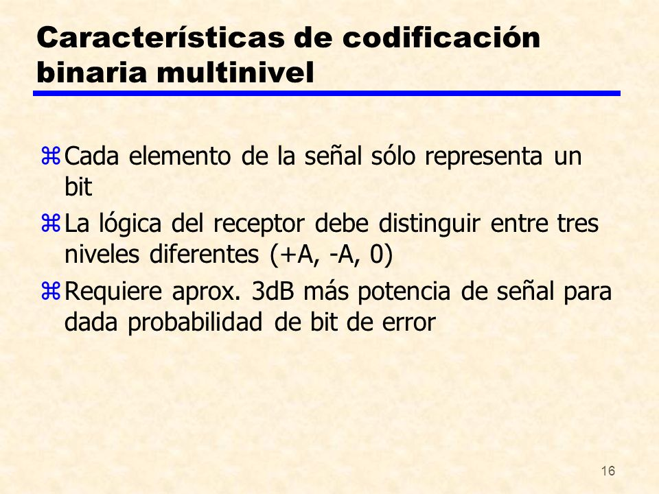 Características de codificación binaria multinivel
