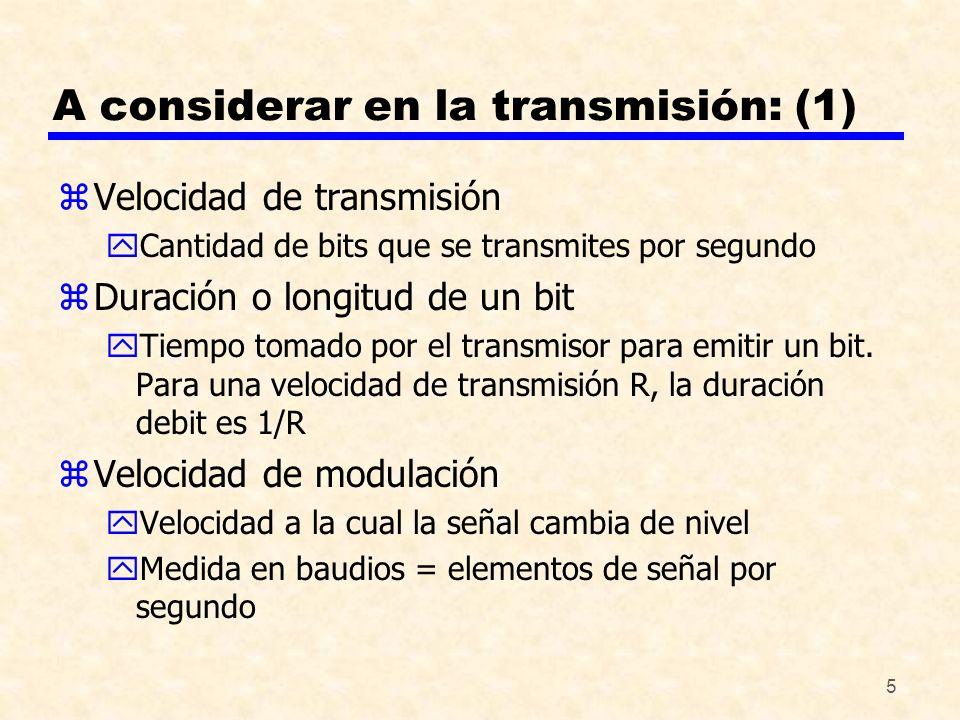 A considerar en la transmisión: (1)
