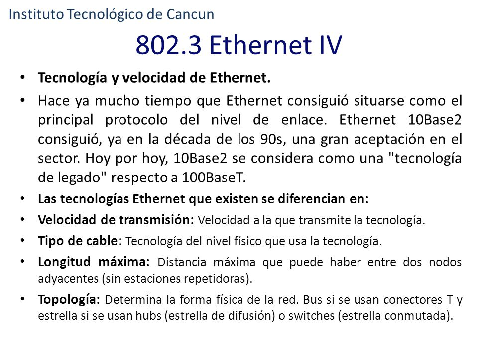 802.3 Ethernet IV Instituto Tecnológico de Cancun