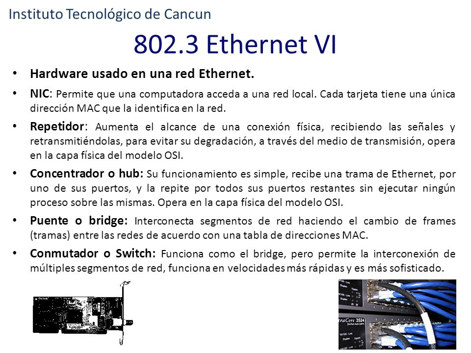 802.3 Ethernet VI Instituto Tecnológico de Cancun