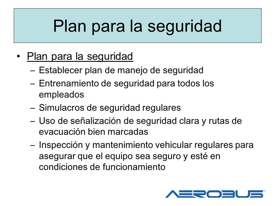 Plan para la seguridad Plan para la seguridad