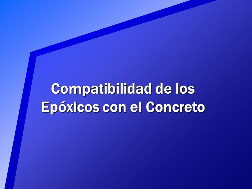 Compatibilidad de los Epóxicos con el Concreto