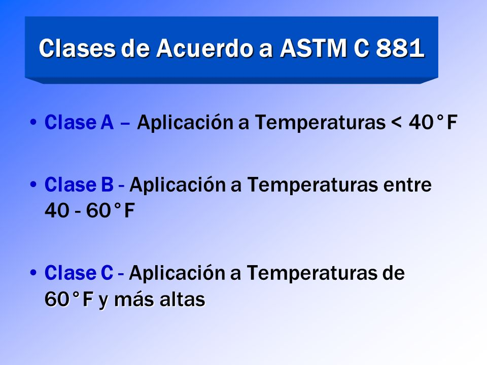 Clases de Acuerdo a ASTM C 881