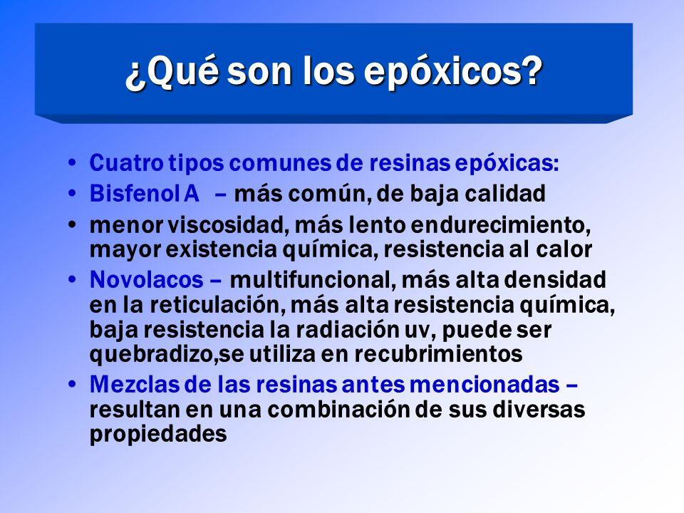 ¿Qué son los epóxicos Cuatro tipos comunes de resinas epóxicas: