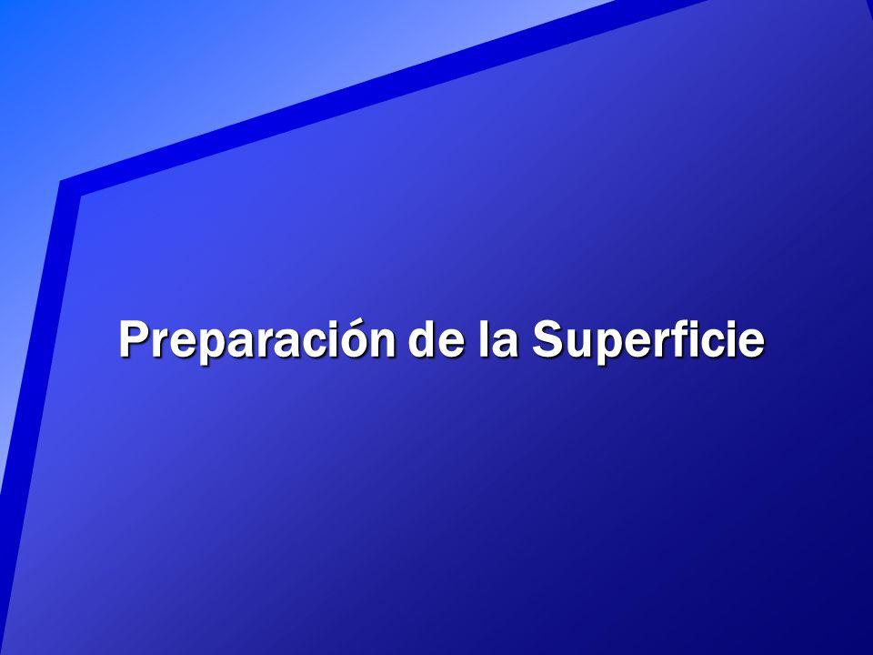 Preparación de la Superficie