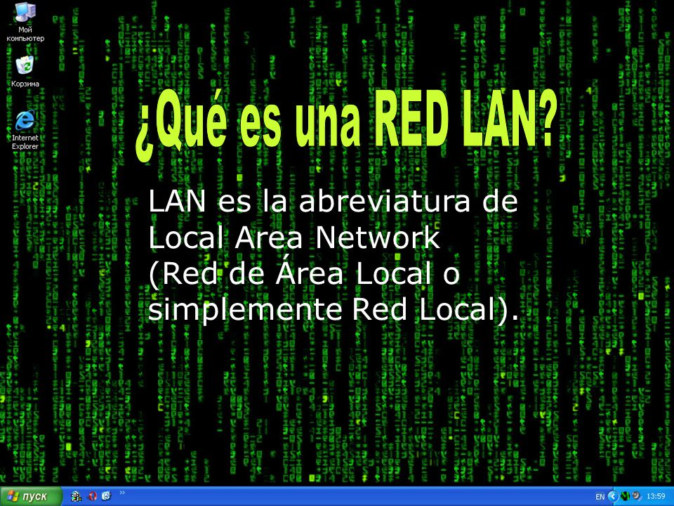 ¿Qué es una RED LAN LAN es la abreviatura de Local Area Network