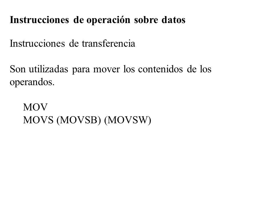 Instrucciones de operación sobre datos Instrucciones de transferencia