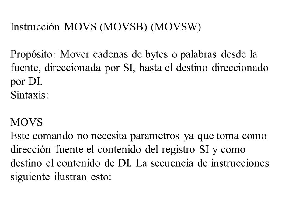 Instrucción MOVS (MOVSB) (MOVSW)