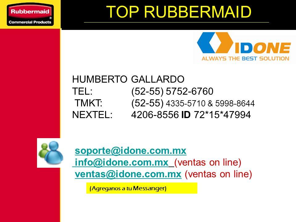 TOP RUBBERMAID HUMBERTO GALLARDO TEL: (52-55) 5752-6760