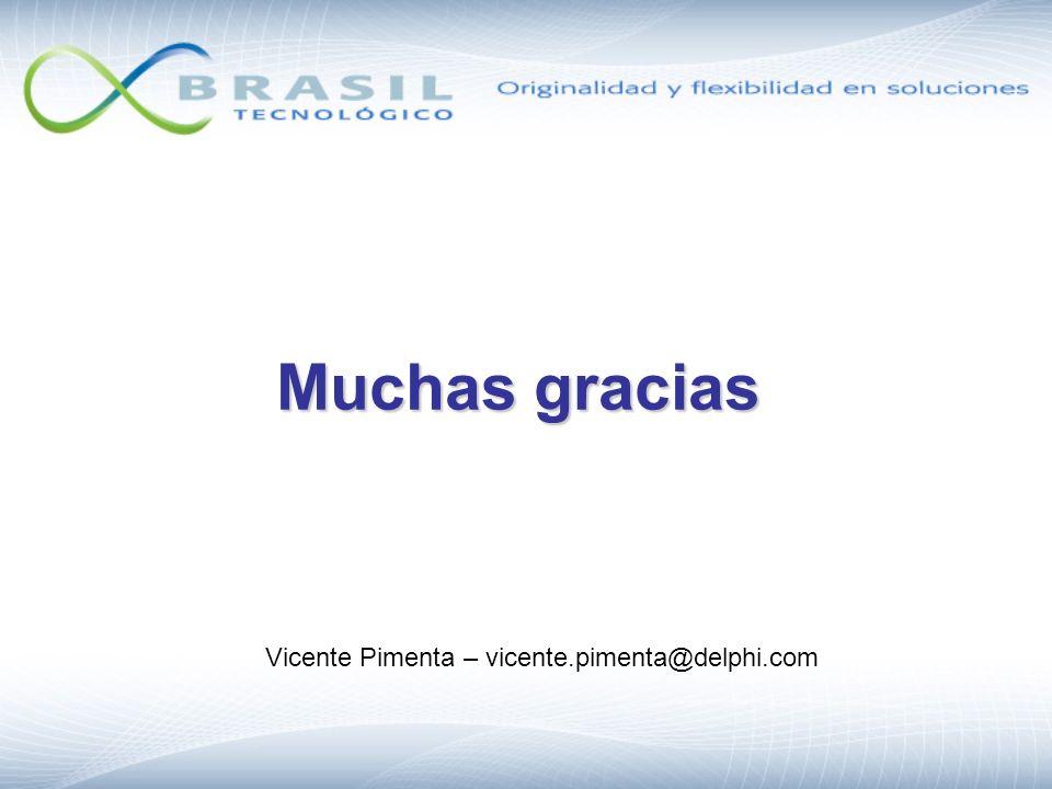 Muchas gracias Vicente Pimenta – vicente.pimenta@delphi.com