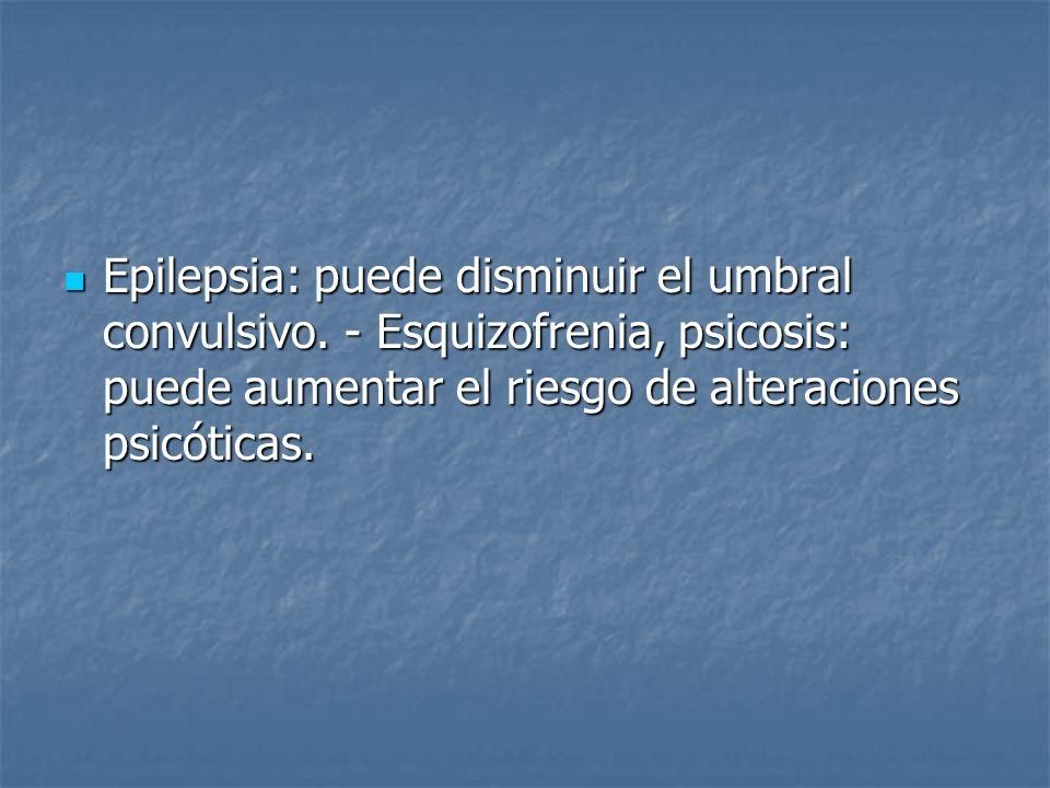 Epilepsia: puede disminuir el umbral convulsivo