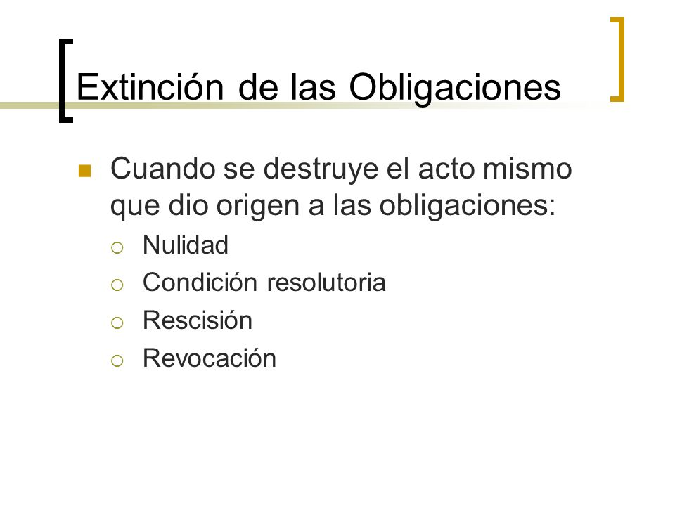 Extinción de las Obligaciones