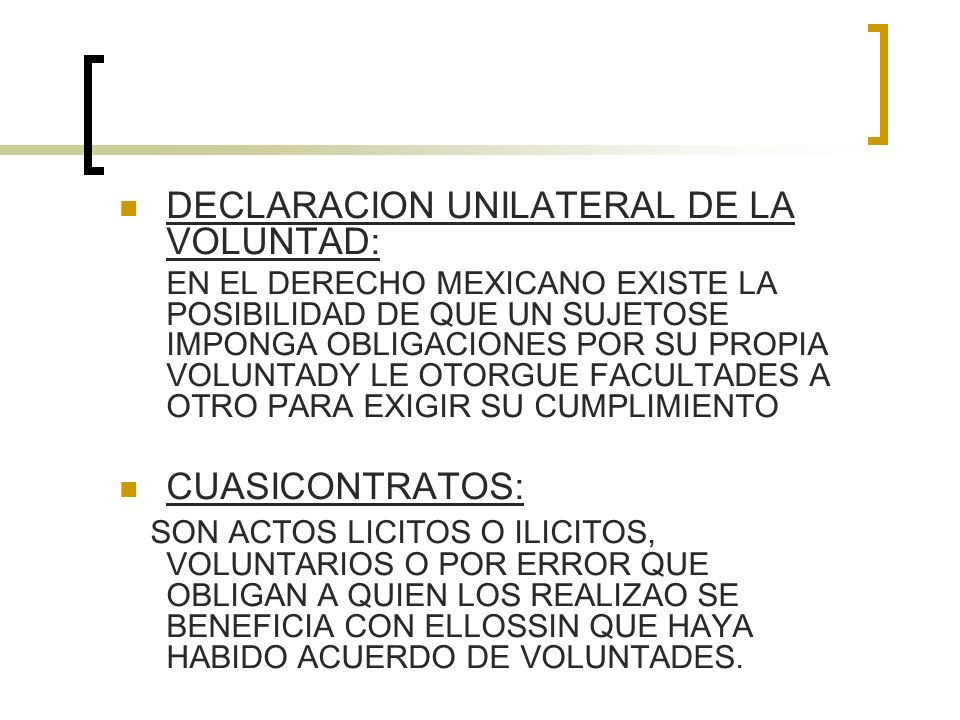 DECLARACION UNILATERAL DE LA VOLUNTAD: