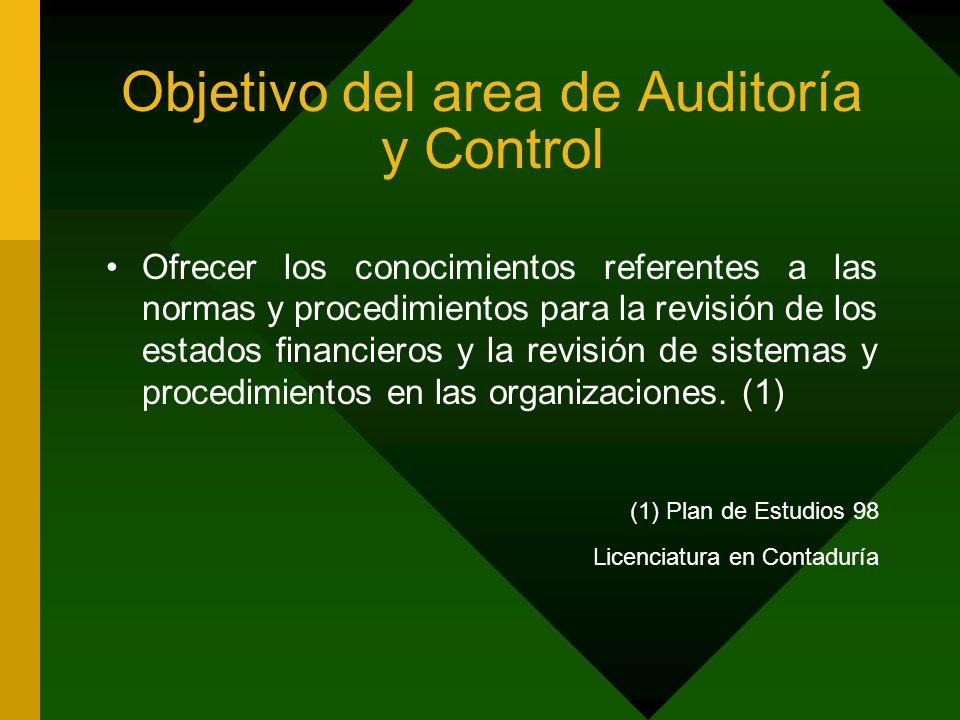 Objetivo del area de Auditoría y Control