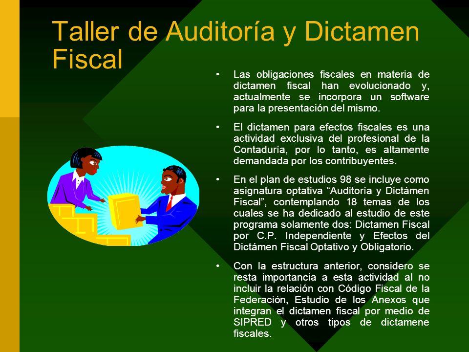 Taller de Auditoría y Dictamen Fiscal