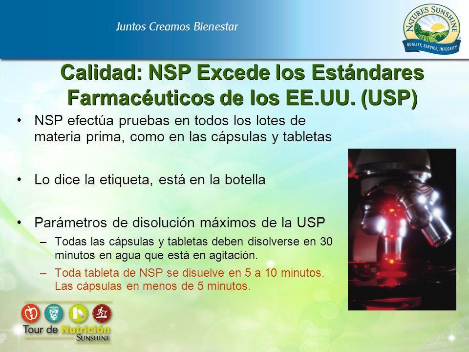 Calidad: NSP Excede los Estándares Farmacéuticos de los EE.UU. (USP)
