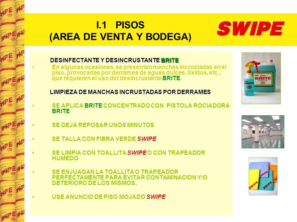 I.1 PISOS (AREA DE VENTA Y BODEGA)