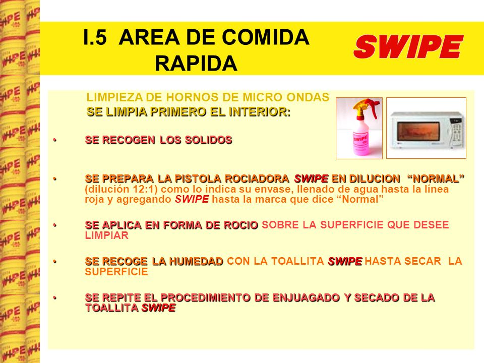 I.5 AREA DE COMIDA RAPIDA LIMPIEZA DE HORNOS DE MICRO ONDAS