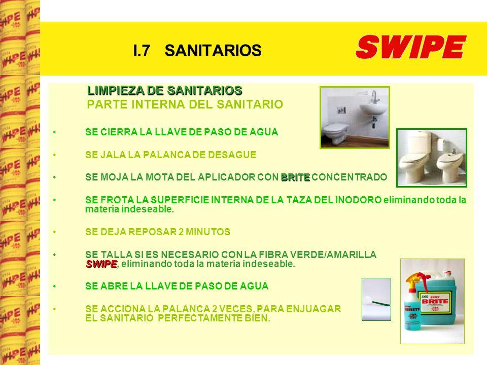 I.7 SANITARIOS LIMPIEZA DE SANITARIOS PARTE INTERNA DEL SANITARIO
