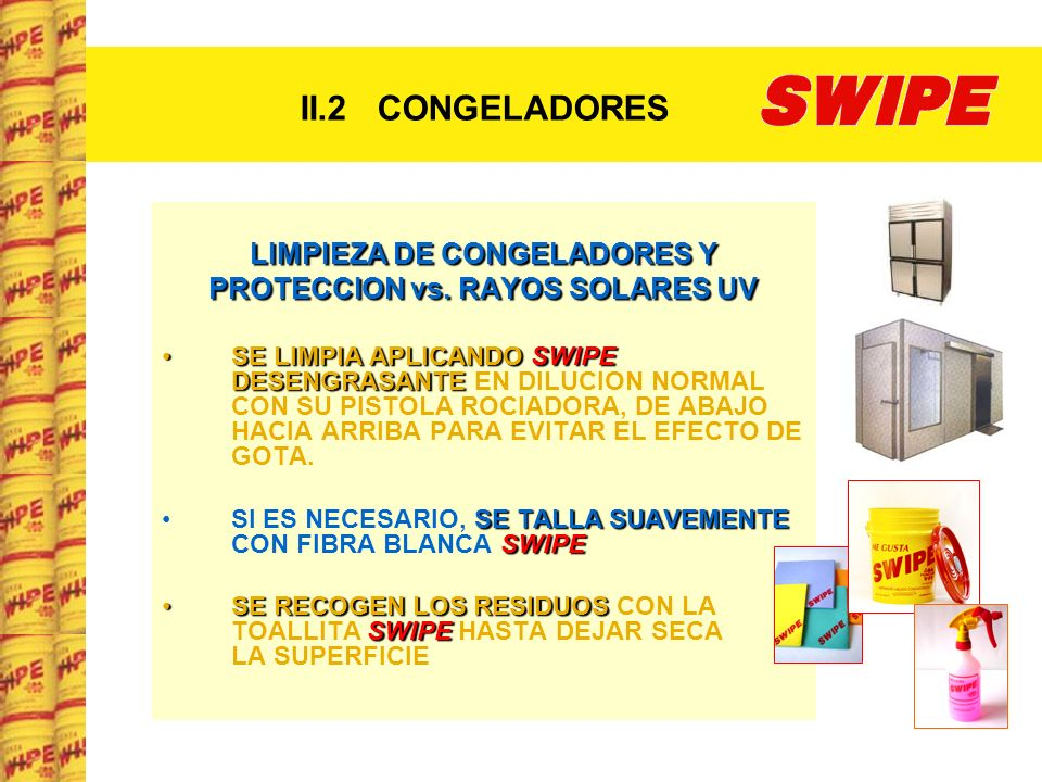 LIMPIEZA DE CONGELADORES Y PROTECCION vs. RAYOS SOLARES UV