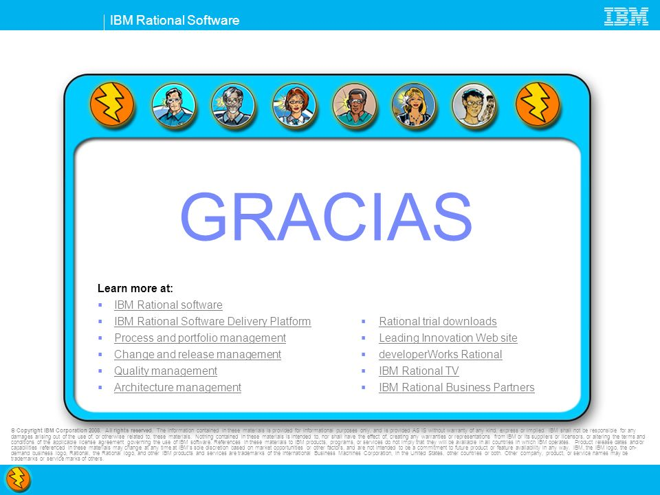GRACIAS Learn more at: IBM Rational software