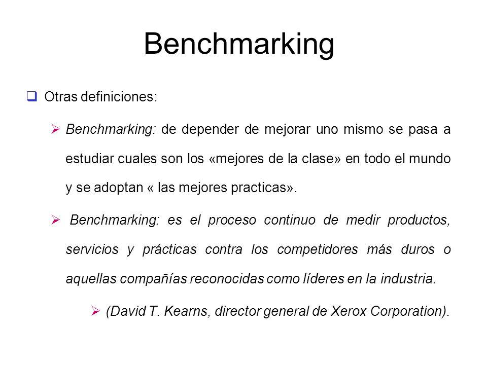 Benchmarking Otras definiciones: