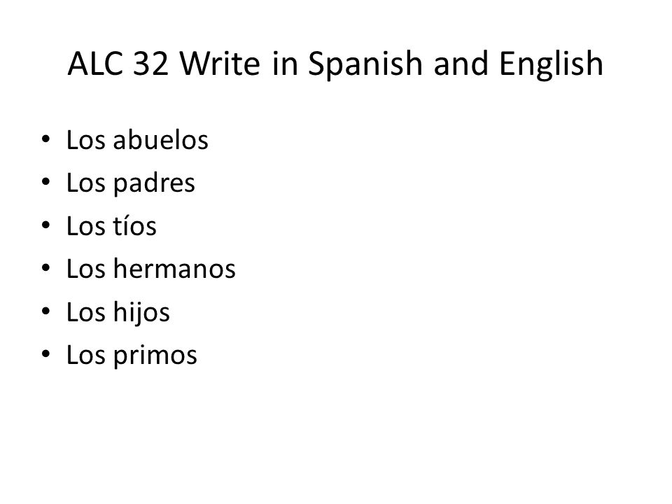ALC 32 Write in Spanish and English