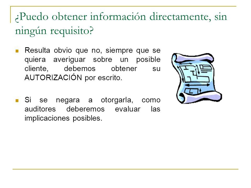 ¿Puedo obtener información directamente, sin ningún requisito